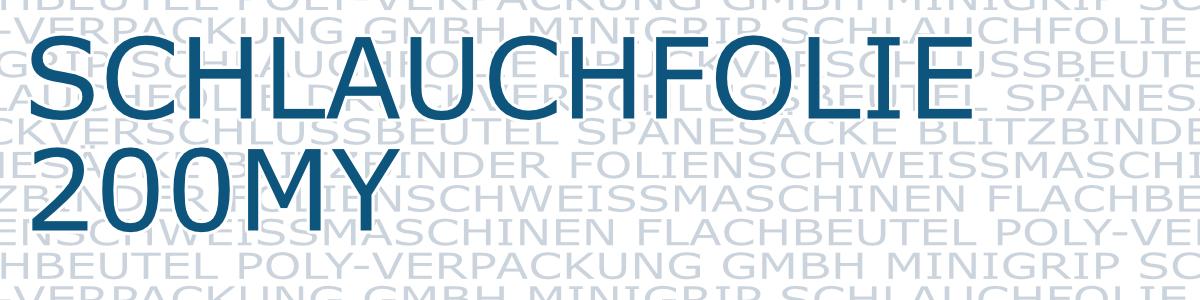schlauchfolie-200my