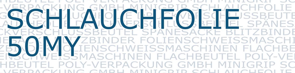 schlauchfolie-50my